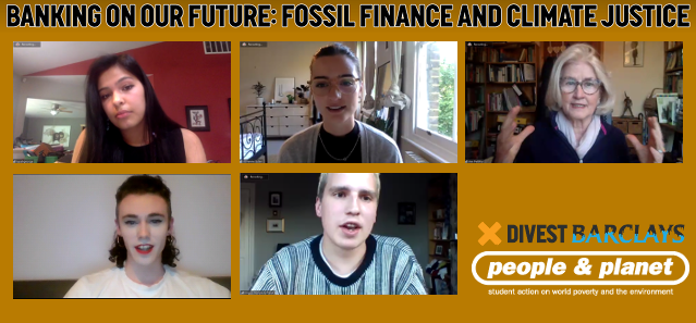 Banner image showing screenshots from the webinar of five speakers, and logos for People & Planet and the Divest Barclays campaign