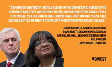 John McDonnell and Diane Abbott next to their quote in support of divestment at Cambridge