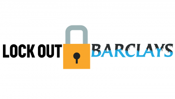 Image reads 'Lock Out Barclays' with a graphic of a padlock