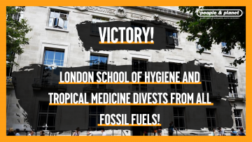 Image reads 'Victory! London School of Tropical Hygiene & Medicine divests from all fossil fuels!