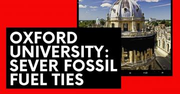 Text reads 'Oxford University: Sever fossil fuel ties