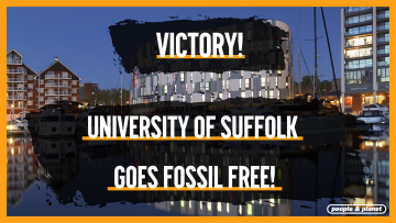 'Victory! University of Suffolk goes Fossil Free!'