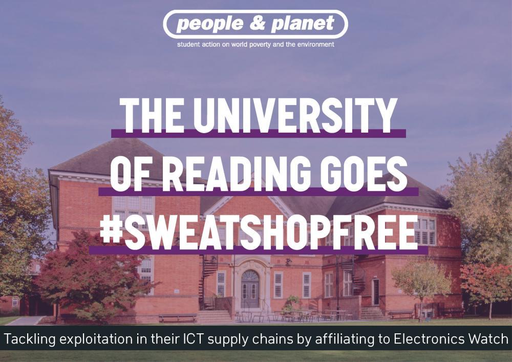 """Image of University of Reading campus overlain with text stating """"The University of Reading goes #SweatshopFree"""""""
