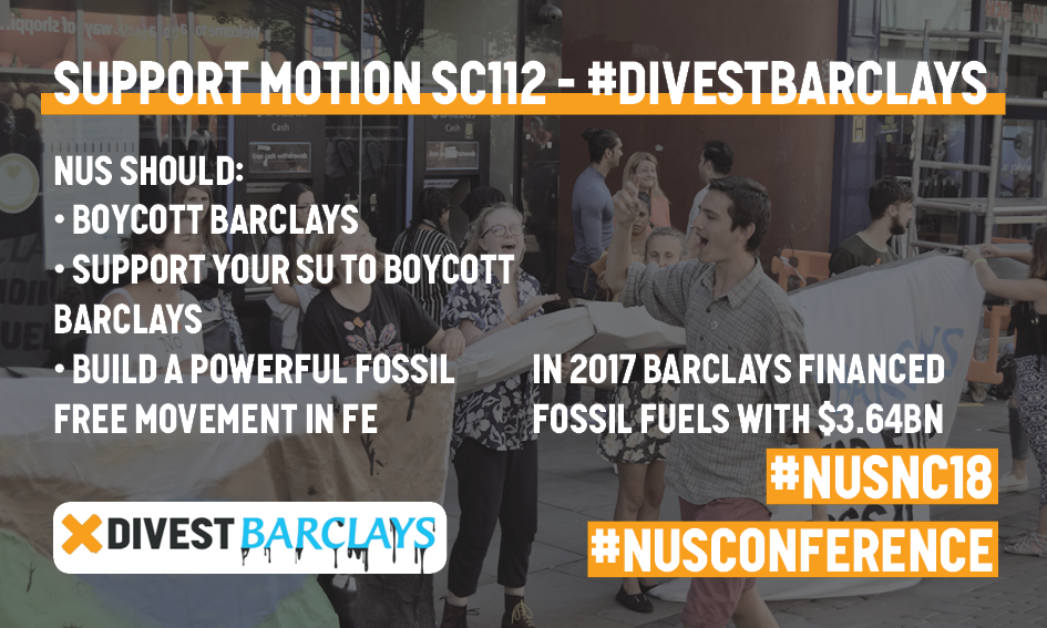 Graphic calling on NUS Conference delegates to support Motion SC112 Divest Barclays