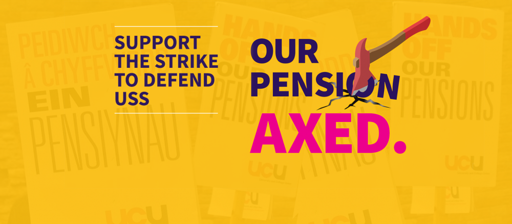 """UCU posted saying """"Our pensions axed"""""""