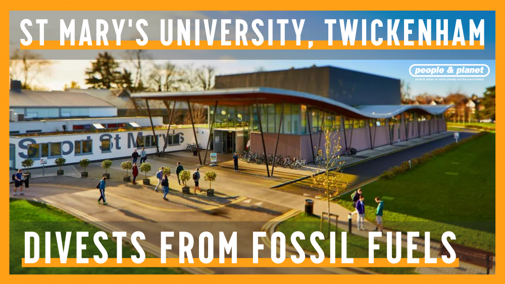 Image of St Mary's University, Twickenham campus with victory text overlaid reading: St Mary's University, Twickenham divests from fossil fuels